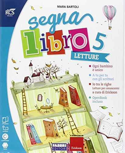 Segnalibro. Sussidiario dei linguaggi. Per la 5 classe elementare. Con e-book. Con espansione online