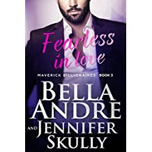 Fearless In Love (The Maverick Billionaires, Book 3) (English Edition)
