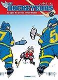 Les Hockeyeurs - Tome 1 - Nouvelle édition