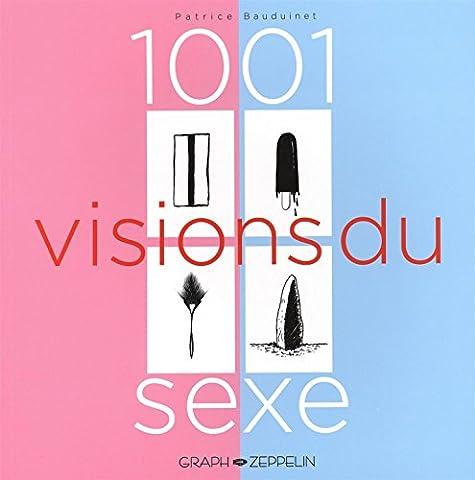 1001 visions du sexe