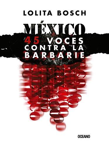 Descargar Libro México: voces contra la barbarie (El dedo en la llaga) de Lolita Bosch