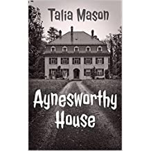 Aynesworthy House