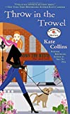 Throw in the Trowel (Flower Shop Mysteries (Paperback))