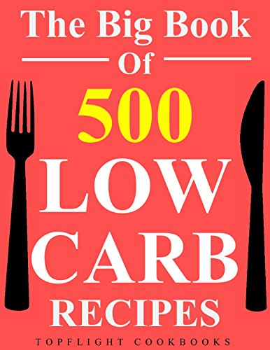 Low Carb Cookbook 500 Best Low Carb Recipes Low Carb Diet For