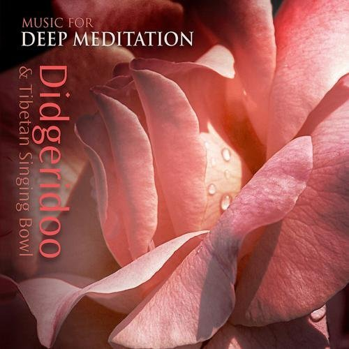 Didgeridoo & Tibetan Singing Bowl by Music for Deep Meditation (2009-05-04) (4 Bowl Deep)