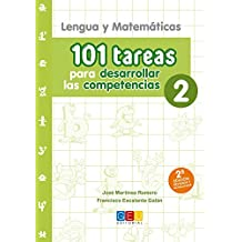 101 TAREAS PARA DESARROLLAR LAS COMPETENCIAS 2º Educación Primaria