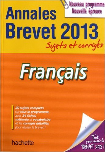 objectif-brevet-2013-annales-sujets-et-corrigs-franais-de-brigitte-raut-michle-laskar-5-septembre-2012