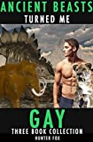 Ancient Beasts Turned Me Gay - Three Book Collection: (Rough Dinosaur Homo Erotica) (English Edition)