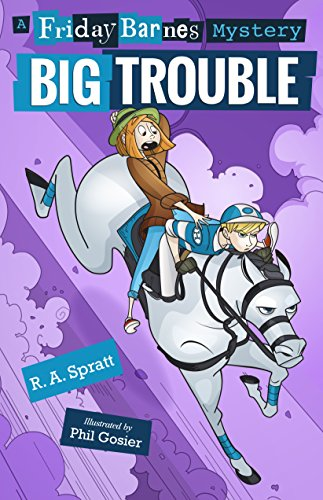 Big Trouble: A Friday Barnes Mystery (Friday Barnes Mysteries)