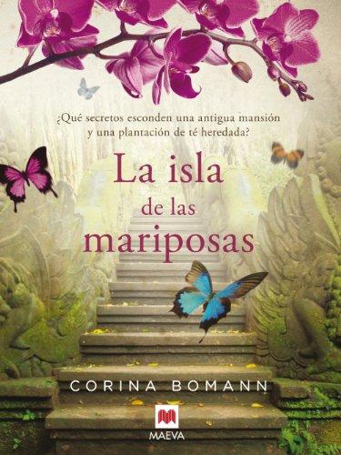 La isla de las mariposas (Grandes Novelas) por Corina Bomann