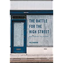 The Battle for the High Street: Retail Gentrification, Class and Disgust