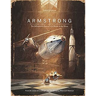 Armstrong: The Adventurous Journey of a Mouse to the Moon (Mouse Adventures)