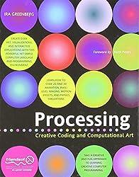 Processing: Creative Coding and Computational Art (Foundation)