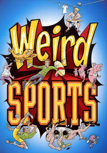 Weird Sports por Michael Teitelbaum