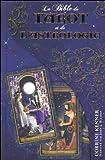 La Bible du tarot et de l'astrologie