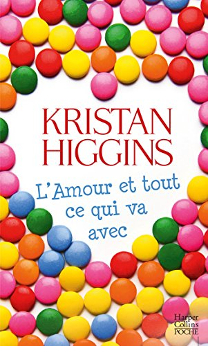 L'amour et tout ce qui va avec (HarperCollins) (French Edition)
