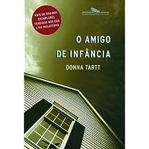O Amigo de Infância (Em Portuguese do Brasil)