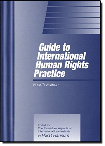 Guide to International Human Rights Practice (Procedural Aspects of International Law Monograph Series)