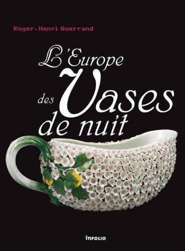 L'Europe des Vases de nuit par Roger-Henri Guerrand