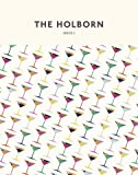 The Holborn Magazine - Issue 1 - Design, Apparel & Craft