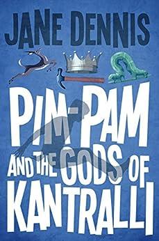Descargar Epub Pim-Pam and the Gods of Kantralli