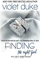 Finding the Right Girl (Can't Resist) (Volume 4) by Violet Duke (2013-10-28)