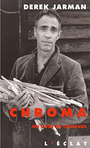 Chroma: Un livre de couleurs par Derek JARMAN