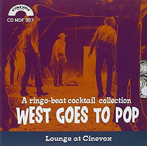 West Goes To Pop: A Ringo Beat Cocktail Collection