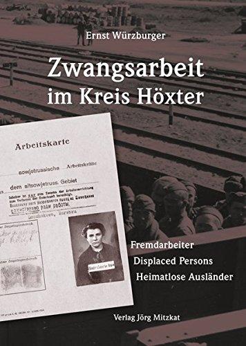 Zwangsarbeit im Kreis Höxter: Fremdarbeiter  Displaced Persons  Heimatlose Ausländer