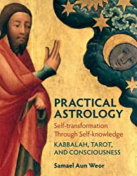 Practical Astrology: Self-transformation through Self-knowledge