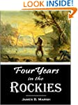Four Years in the Rockies -- the Adve...