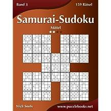 Samurai-Sudoku - Mittel - Band 3 - 159 Rätsel
