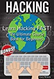 HACKING: Learn Hacking FAST! Ultimate Course Book For Beginners