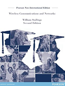 Wireless Communications & Networks: Pearson New International Edition by [Stallings, William]