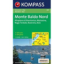 Monte Baldo Nord 1 : 25 000: Wander- und Bikekarte. Altopiano di Brentonico, Malcesine, Nago-Torbole, Rovereto, Avio. GPS-genau