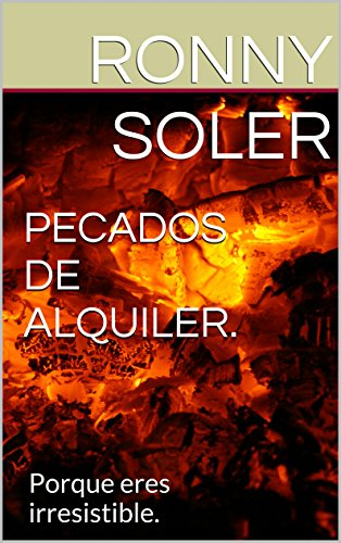 PECADOS DE ALQUILER. por Ronny Soler