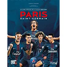 Paris Saint-Germain : Le livre officiel de la saison 2016-2017