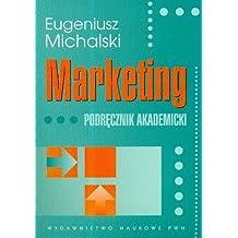 Marketing Podrecznik akademicki