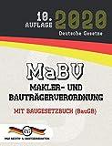 MaBV - Makler- und Bauträgerverordnung: Mit Baugesetzbuch (BauGB) (Aktuelle Gesetze 2020) - Deutsche Gesetze