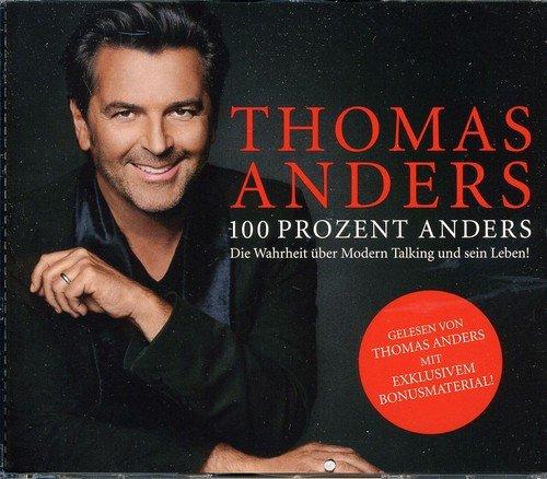 100 Prozent Anders - Die Wahrheit über Modern Talking und sein Leben (Prozent Rock 100)
