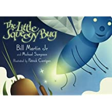 The Little Squeegy Bug by Bill Martin Jr (2005-09-01)