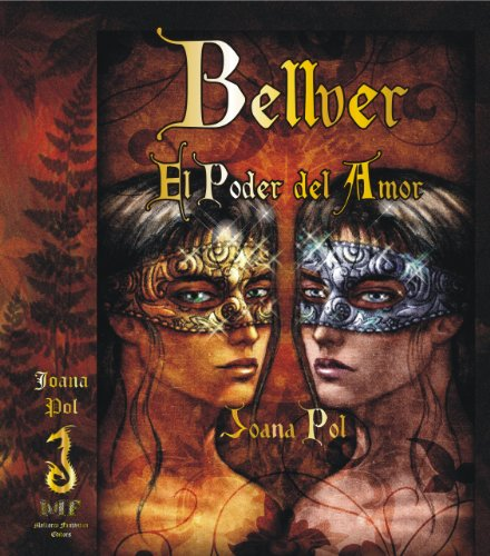 Bellver. El Poder del Amor (Colección LOVENGRIN nº 3) por Joana Pol