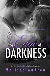 The Edge of Darkness (Darkness Trinity) (Volume 1) by Melissa Andrea (2013-06-11)