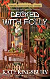 Decked with Folly (Special Pennyfoot Hotel Mysteries (Paperback))