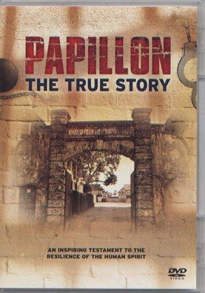 PAPILLON THE TRUE STORY