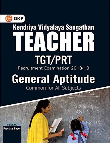 Kendriya Vidyalaya Sangathan Teacher TGT/PRT  - General Aptitude