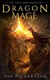 Dragon Mage (The First Dragon Rider Book 3)