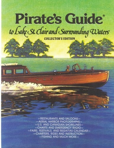 Pirate's Guide to Lake St. Clair & Surrounding Waters by Bill Bradley (2012-01-05)
