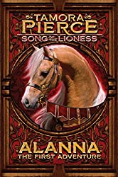 Alanna: The First Adventure: Song of the Lioness (Song of Lioness Book 1)