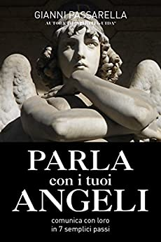 Gianni Passarella - Parla con i tuoi angeli (2018)